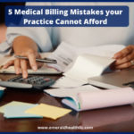 medical-billing-mistakes-your-practice-cannot-afford