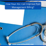 how-your-asc-can-Improve-pain-management-billing