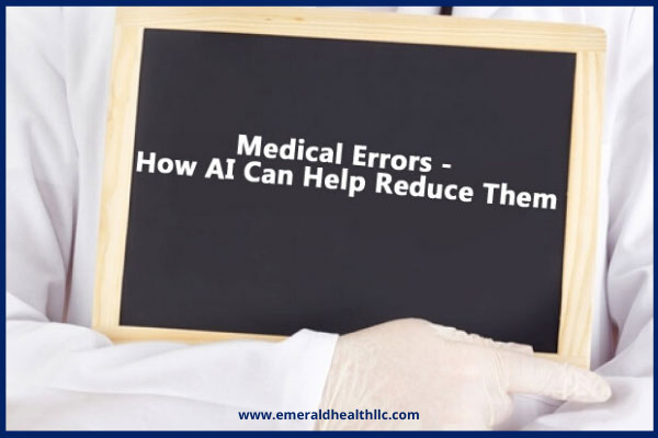 medical-errors-how-ai-can-help-reduce-them