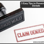 5-easy-tips-to-prevent-claim-denials