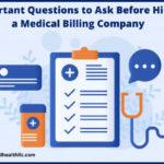 hire-medical-billing-company - seven-important questions