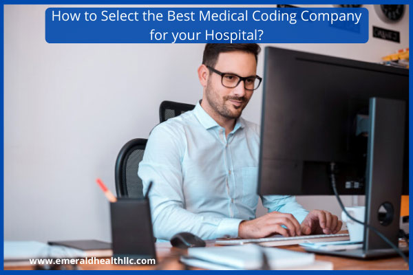 how-to-select-best-medical-coding-company-for-your-hospital