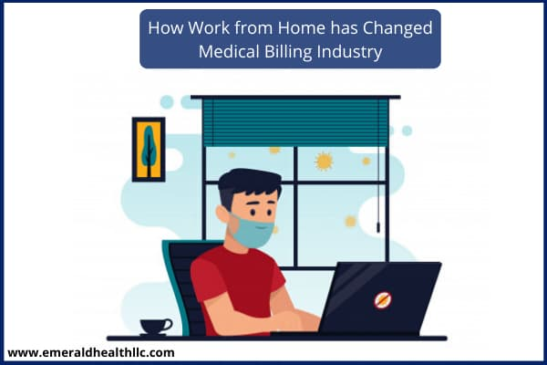 how_work from_home has_changed_medical_billing_industry