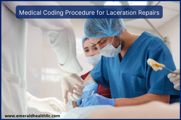 medical-coding-procedure-for-laceration-repairs